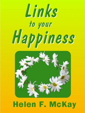 Links to your Happiness by Helen McKay